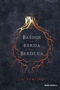Baśnie barda Beedle'a Rowling Joanne K.