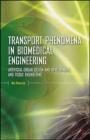 Transport Phenomena in Biomedical Engineering Kal Renganathan Sharma, K Sharma