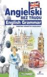 Angielski bez trudu - English Grammar