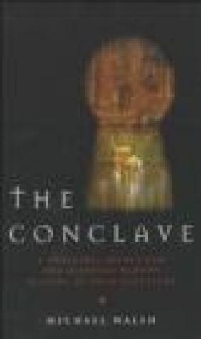 Conclave A Sometimes Secret Michael Walsh, M Walsh