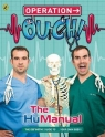 Operation Ouch The HuManual Elcomb Ben, Tulleken Chris