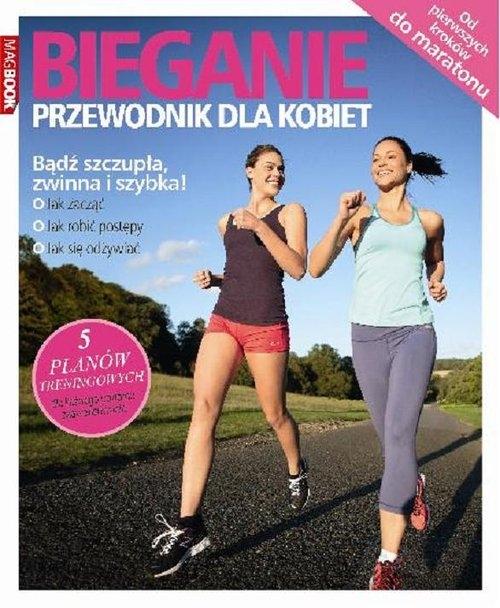 Bieganie. Przewodnik dla kobiet