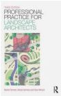 Professional Practice for Landscape Architects Clare Winsch, Nicola Garmory, Rachel Tennant