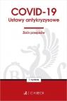 COVID-19. Ustawy antykryzysowe. Zbiór przepisów