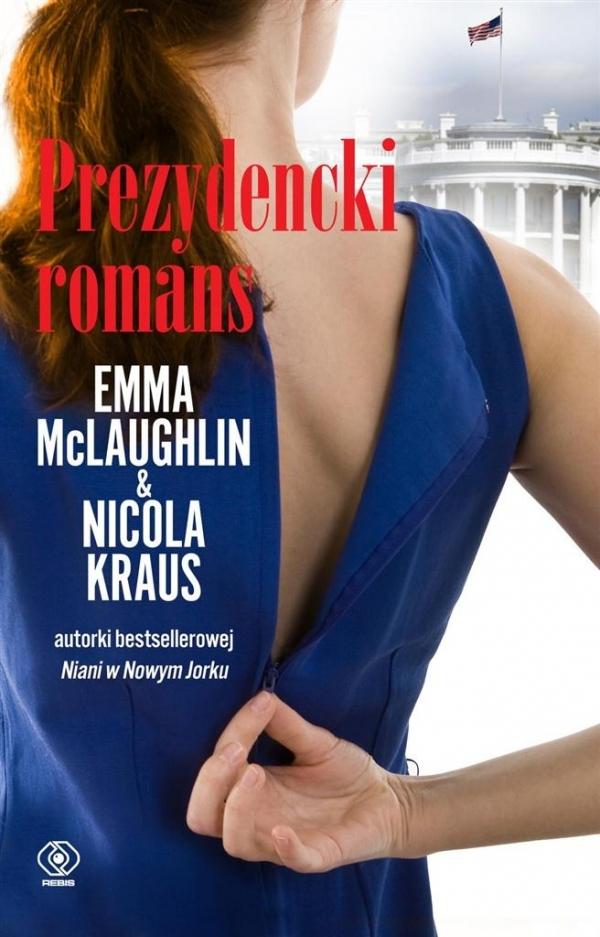 Prezydencki romans Kraus Nicola, McLaughlin Emma