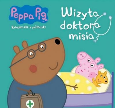 Peppa Pig. Książeczki z półeczki nr wyd. 68. Wizyta doktora misia Opracowanie zbiorowe
