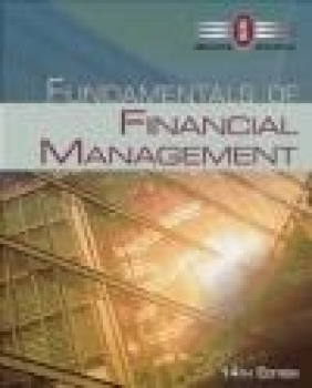 Fundamentals of Financial Management Joel Houston, Eugene Brigham