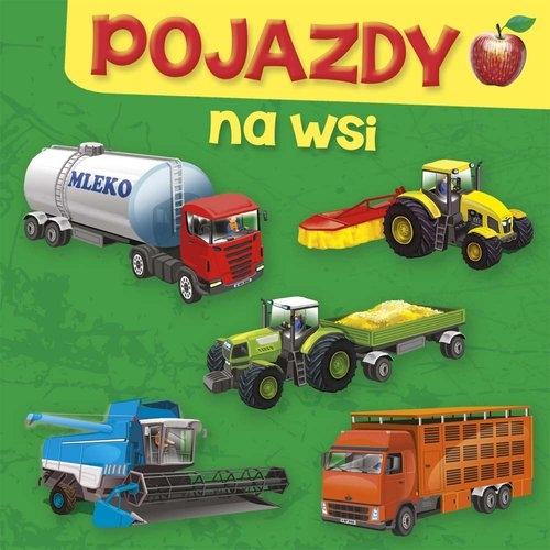 Pojazdy Na wsi (Uszkodzona okładka) Perkowska Aleksandra