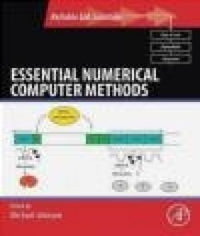 Essential Numerical Computer Methods Johnson