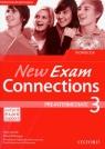 New Exam Connections 3 ćwiczenia Pre intermediate