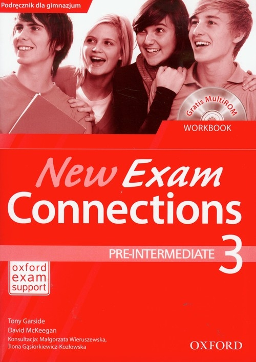 New Exam Connections 3 ćwiczenia Pre intermediate Garside Tony, McKeegan Tony
