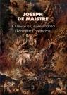 O rewolucji, suwerenności i konstytucji politycznej de Maistre Joseph