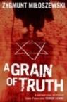 A Grain of Truth Miłoszewski Zygmunt