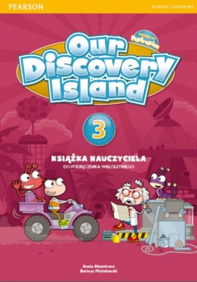 Our Discovery Island PL dotacja 3 Teacher's Book (do wersji wieloletniej)