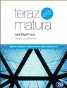 Teraz matura Matematyka Zbiór zadań i zestawów maturalnych Poziom podstawowy