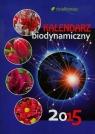 Kalendarz biodynamiczny 2015  Wiland Janusz, Szymona Jerzy, Legutowska Hanna