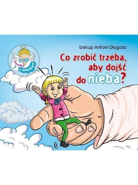 Perełka z aniołkiem 7 - Co zrobić trzeba... Antoni Długosz