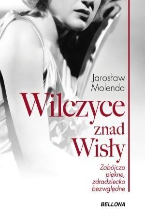 Wilczyce znad Wisły Jarosław Molenda