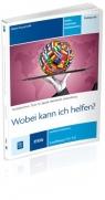 Wobei kann ich helfen? Hotelarstwo Tom 6 Podręcznik Język niemiecki zawodowy Kwalifikacja T.11 i T.12