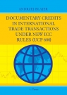 Documentary credits  in international trade transactions  under new ICC  rules Blajer Andrzej