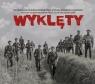 Wyklęty - Oryginalna Ścieżka dźwiękowa z filmu Konrada Łęckiego Różni Wykonawcy