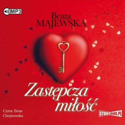 Zastępcza miłość audiobook Beata Majewska