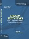 Zasady statystyki jedno i dwuwymiarowej Metodyka, teoria i zastosowania Wagner Wiesław, Mantaj Andrzej