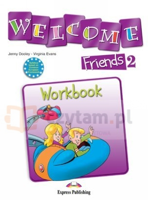 Welcome Friends 2 WB Jenny Dooley, Virginia Evans