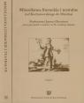 Miscellanea literackie i teatralne (od Kochanowskego do Mrożka) część 1 i 2