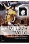 Natuzza Evolo. Spotkania stygmatyczki z aniołami i duszami czyśćcowymi