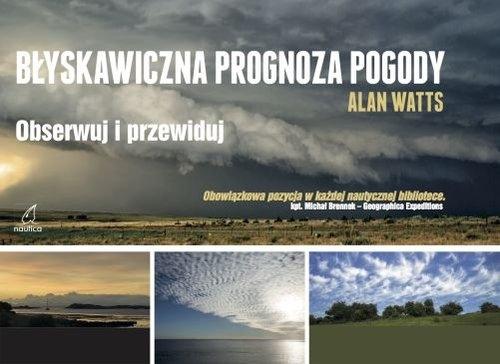 Błyskawiczna prognoza pogody Watts Alan