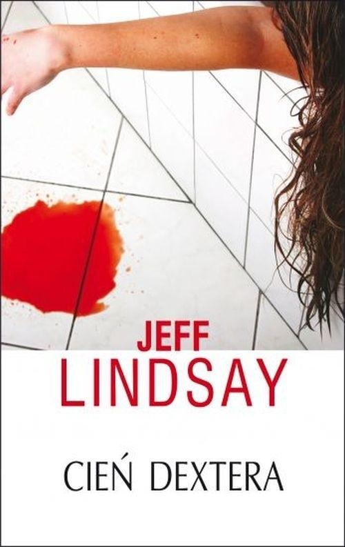 Cień Dextera Lindsay Jeff