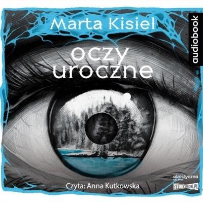 Oczy uroczne. Audiobook Marta Kisiel