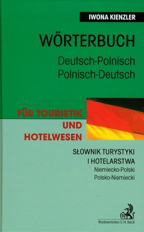 Słownik turystyki i hotelarstwa niemiecko polski polsko niemiecki Kienzler Iwona