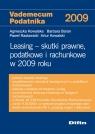 Leasing. Skutki prawne, podatkowe i rachunkowe w 2009 roku