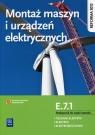 Montaż maszyn i urządzeń elektrycznych. Kwalifikacja E.7.1. Podręcznik do Bielawski Artur, Kuźma Wacław