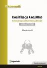 Kwalifikacja A.65/AU.65. Rozliczanie wynagrodzeń i danin publicznych. Egzamin Szymocha Małgorzata