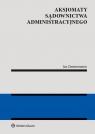Aksjomaty sądownictwa administracyjnego Zimmermann Jan