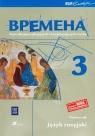 Wremiena 3. Podręcznik. Gimnazjum. Kurs dla początkujących i kontynuujących naukę