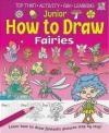 Junior How to Draw Fairies Kate Thomson