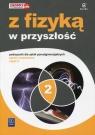 Z fizyką w przyszłość. Podręcznik. Część 2. Zakres rozszerzony. Szkoły ponadgimnazjalne