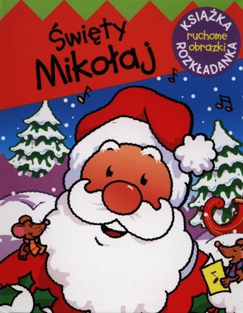 Święty Mikołaj. Ruchome obrazki Kozłowska Urszula
