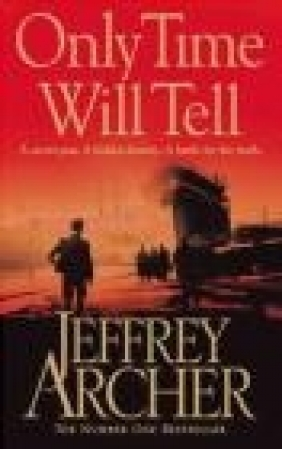 Only Time Will Tell Jeffrey Archer
