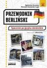 Przewodnik berliński Spacerem po języku niemieckim Drummer Agnieszka, Guzowska-Ługin Marzena