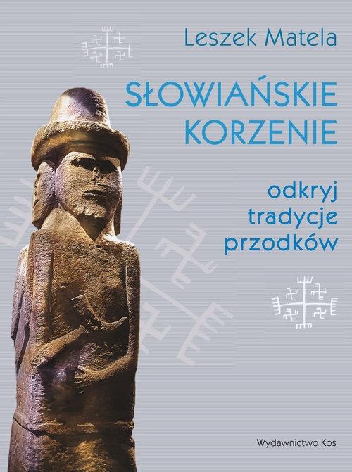 Słowiańskie korzenie Matela Leszek