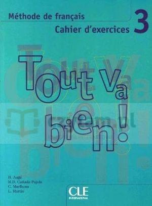 Tout va bien 3 ćwiczenia +CD Hélène Augé, Claire Marlhens