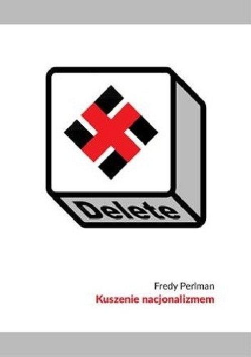 Kuszenie nacjonalizmem Perliman Fredy