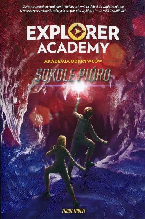 Explorer Academy Tom 2 Sokole pióro Trueit Trudi
