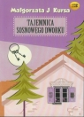 Tajemnica sosnowego dworku  (Audiobook)