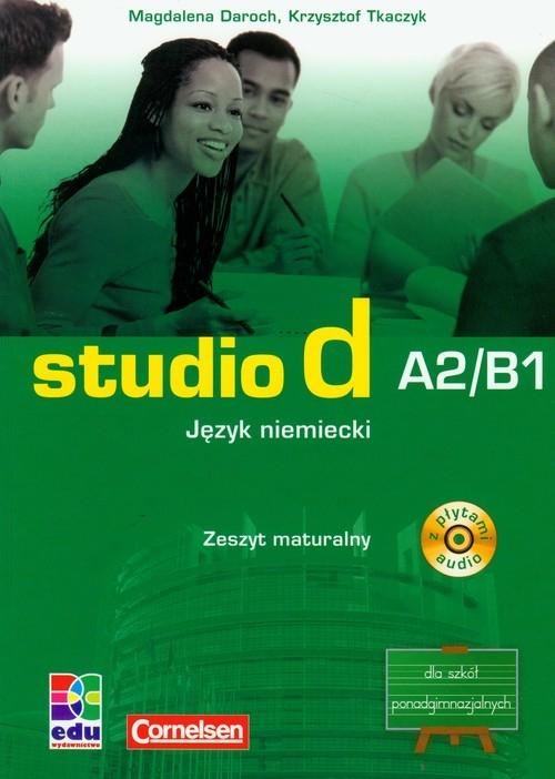 Studio d A2/B1 język niemiecki zeszyt maturalny z płytą CD Daroch Magdalena, Tkaczyk Krzysztof
